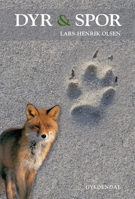 Dyr og Spor Lars-Henrik Olsen 9788702087956