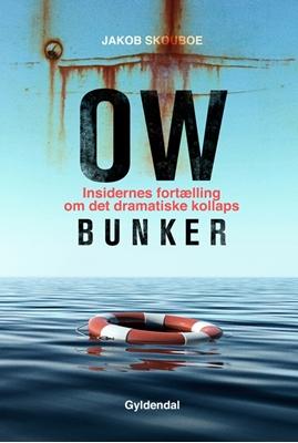 OW Bunker Jakob Skouboe 9788702158038