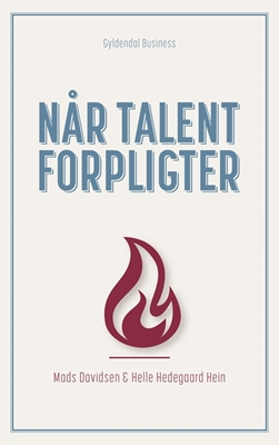 Når talent forpligter Mads Davidsen, Helle Hedegaard Hein 9788702192087