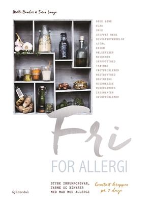 Fri for allergi Søren Lange, Mette Bender 9788702250091