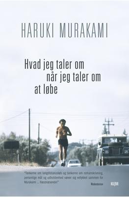 Hvad jeg taler om når jeg taler om at løbe (PB) Haruki Murakami 9788771296600