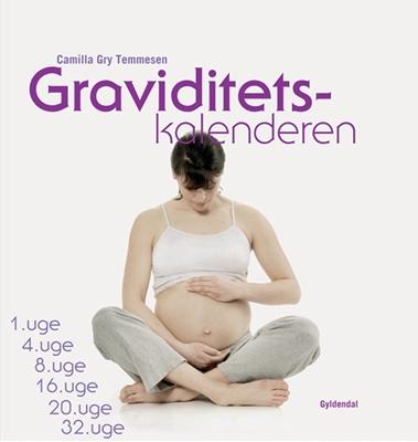 Graviditetskalenderen Camilla Gry Temmesen 9788702092530