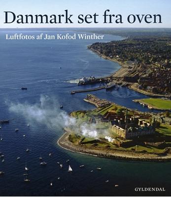 Danmark set fra oven Jan Kofod Winther 9788702068917
