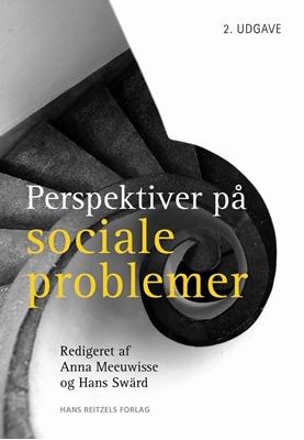 Perspektiver på sociale problemer Hans Swärd, Anna Meeuwisse 9788741258638