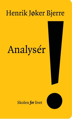 Analysér! Henrik Jøker Bjerre 9788792542878