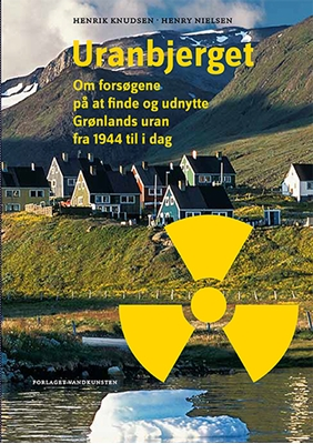 Uranbjerget Henry Nielsen, Henrik Knudsen 9788776954147