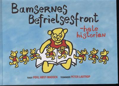 Bamsernes Befrielsesfront Povl Høst-Madsen, Peter Lautrop 9788773783313