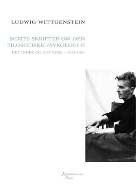 Sidste skrifter om den filosofiske psykologi II Ludwig, Wittgenstein 9788779558533