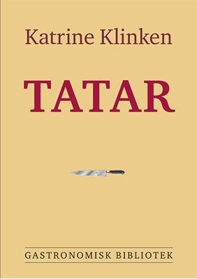 Tatar Katrine Klinken 9788776954017