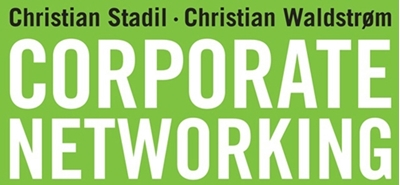 Corporate Networking Christian Stadil, Christian Waldstrøm 9788702148855
