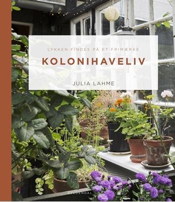 Kolonihaveliv Julia Lahme 9788702214208