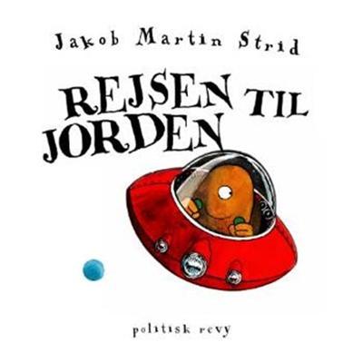 Rejsen til jorden Jakob Martin Strid 9788773783047