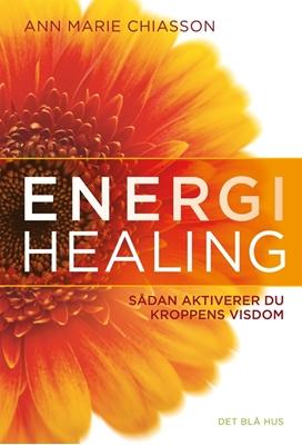 Energihealing Ann Marie Chiasson 9788702205251