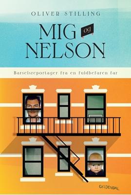 'Mig og Nelson Oliver Stilling 9788702178791