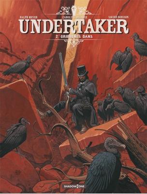 Undertaker 2: Gribbenes Dans Ralph Meyer, Xavier Dorison 9788792048103