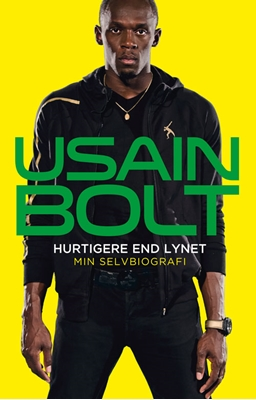 Hurtigere end lynet Usain Bolt 9788771293098