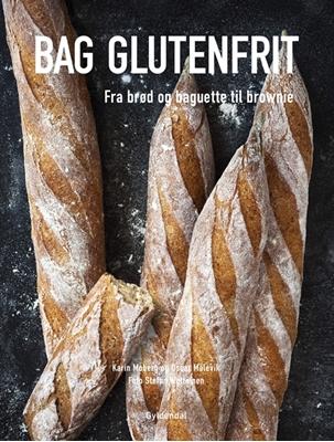 BAG GLUTENFRIT Oscar Målevik, Stefan Wettainen, Karin Moberg 9788702155556