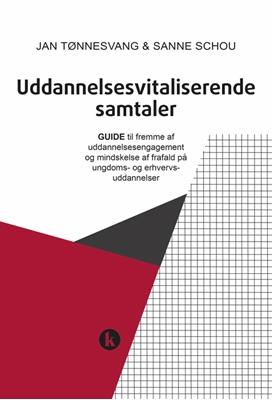 Uddannelsesvitaliserende samtaler Sanne Schou, Jan Tønnesvang 9788772041889