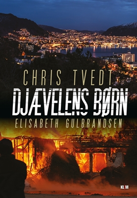 Djævelens børn Chris Tvedt, Elisabeth Gulbrandsen 9788771297973