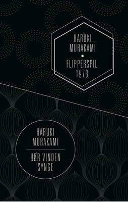 Hør vinden synge & Flipperspil 1973 Haruki Murakami 9788771298406