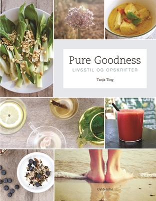 Pure Goodness Tanja Ting 9788702202656