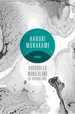 Hardboiled Wonderland og Verdens ende PB Haruki Murakami 9788771296686