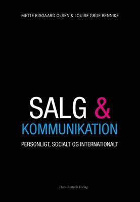 Salg og kommunikation Mette Risgaard Olsen, Louise Grue Bennike 9788741261379