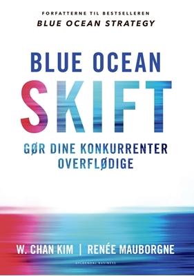 Blue ocean-skift Renée Mauborgne, W. Chan Kim 9788702251753