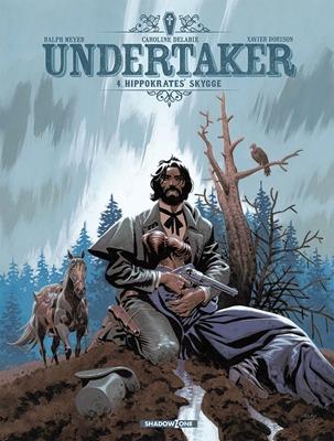 Undertaker 4: Hippokrates' skygge Xavier Dorison, Ralph Meyer 9788792048196