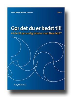 Gør det du er bedst til! - Bind 1 Henrik Wenøe, Jesper Lemmich 9788798373018