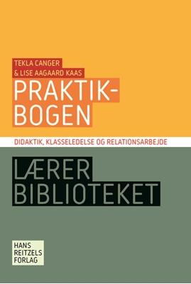 Praktikbogen Tekla Canger, Lise Aagaard Kaas 9788741262420