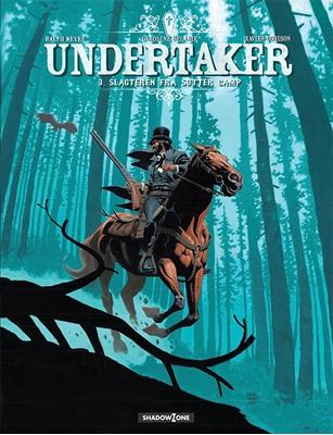 Undertaker 3: Slagteren fra Sutter Camp Xavier Dorison, Ralph Meyer 9788792048127