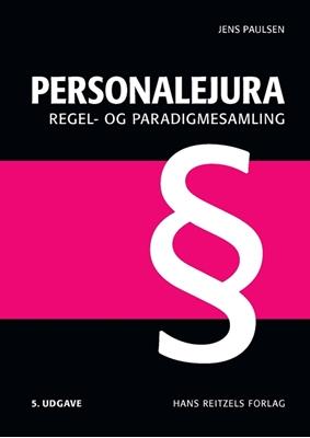 Personalejura - regel- og paradigmesamling Jens paulsen 9788741263632
