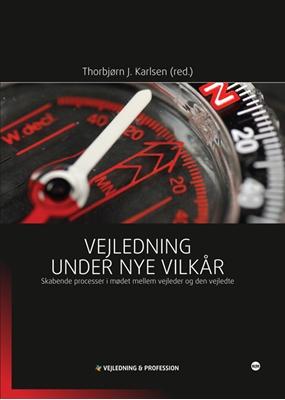Vejledning under nye vilkår Thorbjørn J. Karlsen (red.) 9788771291537