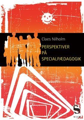 Perspektiver på specialpædagogik Claes Nilholm 9788779553736