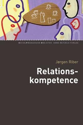 Relationskompetence Jørgen Riber 9788741253602