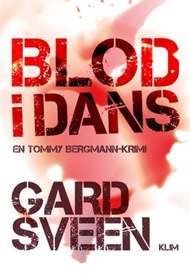 Blod i dans Gard Sveen 9788771299236