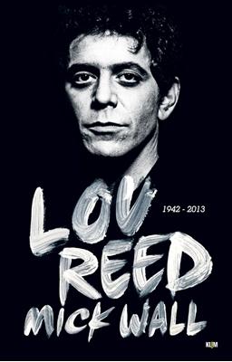 Lou Reed Mick Wall 9788771293647