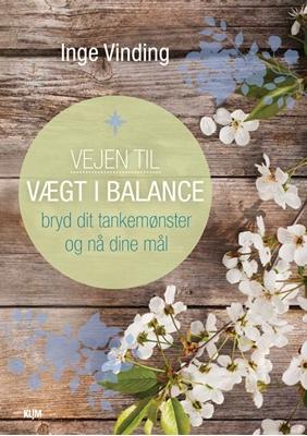 Vejen til vægt i balance Inge Vinding 9788771294897