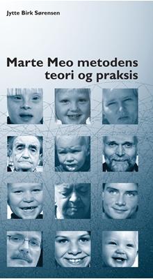 Marte Meo metodens teori og praksis Jytte Birk Sørensen 9788761607218