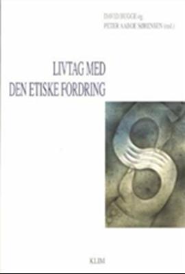 Livtag med den etiske fordring Peter Aaboe Sørensen, David Bugge 9788779555006