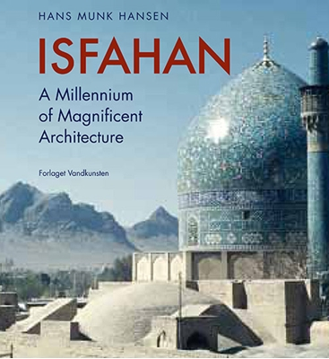 Isfahan (eng.) Hans Munk Hansen 9788776954819