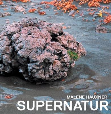 Fra naturlig natur til SUPERNATUR Malene Hauxner 9788792614049