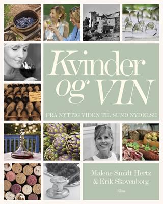 Kvinder og vin Erik Skovenborg, Malene Smidt Hertz 9788771294804