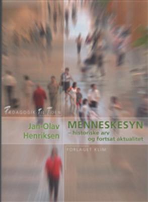 Menneskesyn Jan-Olav Henriksen 9788779555754