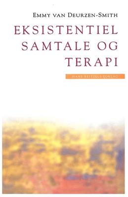 Eksistentiel samtale og terapi Emmy van Deurzen-Smith 9788741230979