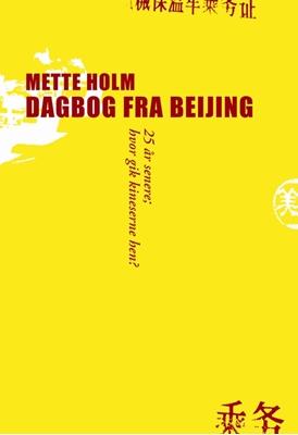Dagbog fra Beijing Mette Holm 9788702162950