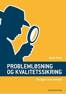 Problemløsning og kvalitetssikring Søren Both 9788741263106