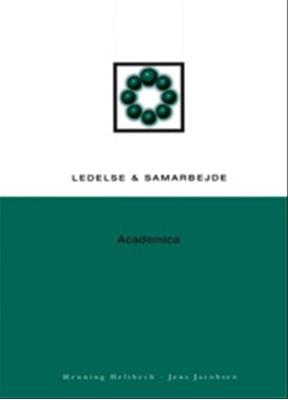Ledelse og samarbejde Jens Jacobsen, Henning Heltbech 9788700318786
