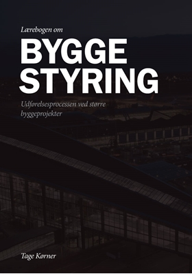 Lærebogen om byggestyring Tage Kørner 9788792662286